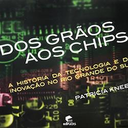Dos grãos aos chips