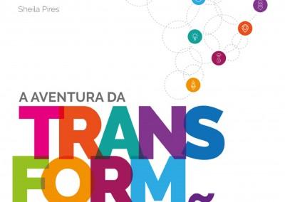 A aventura da transformação